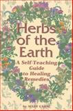Herbs of the Earth, Mary Carse, 0942679202