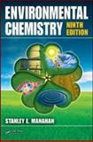 Environmental Chemistry, Manahan, Stanley E., 1420059203