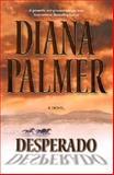 Desperado, Diana Palmer, 155166920X