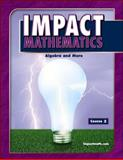 Impact Mathematics : Algebra and More, McGraw-Hill, 0078609208