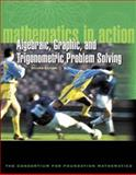 Mathematics in Action : Algebraic, Graphical, and Trigonometric Problem Solving, Consortium for Foundation Mathematics, 0321149203