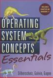 Operating System Concepts Essentials, Galvin, Peter B. and Gagne, Greg, 0470889209