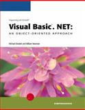 Programming with Microsoft Visual Basic.NET : An Object-Oriented Approach - Comprehensive, Ekedahl, Michael V. and Newman, William, 0619239204