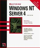 Mastering Windows NT Server 4, Minasi, Mark and Anderson, Christa, 0782119204