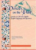 Voices on the Past : Studies in Old and Middle English Language and Literature, Alvarez, Alicia Rodriguez and Almeida, Francisco Alonso, 097298920X