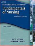 Fundamentals of Nursing, 3E: Skills Checklist, Delaune, Sue C. and Ladner, Patricia K., 1401859208
