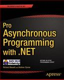 Pro Asynchronous Programming with . NET, Richard Blewett and Andrew Clymer, 1430259205