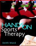 Hands on Sports Therapy, Ward, Keith, 1861529201