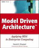 Model Driven Architecture, David S. Frankel, 0471319201