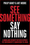 See Something, Say Nothing