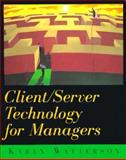 Client/Server Technology for Managers, Watterson, Karen, 0201409208