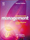 Introducing Management : A Development Guide, Williams, Kate and Johnson, Bob, 0750659203