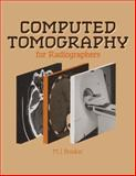 Computed Tomography for Radiographers 9780852009208
