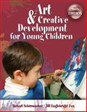 Art and Creative Development for Young Children, Schirrmacher, Robert and Fox, J. Englebright, 1428359206