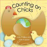 Counting on Chicks, Julie Phillips, 1482719207