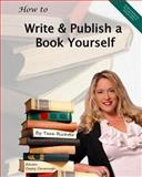 How to Write and Publish a Book Yourself, Tara Richter, 1493609203