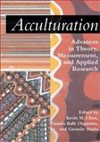 Acculturation : Advances in Theory, Measurement, and Applied Research, , 1557989206