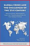 Global Crises and the Challenges of the 21st Century, Thomas Reifer, 159451920X