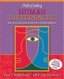 Understanding Human Differences : Multicultural Education for a Diverse America, MyLabSchool Edition, Koppelman, Kent and Goodhart, Lee, 020545920X