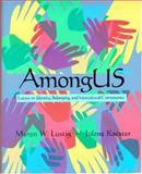 Among Us : Essays on Identity, Belonging, and Intercultural Competence, Lustig, Myron W. and Koester, Jolene, 0321049209