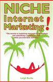 Niche Internet Marketing, Leigh Burke, 0980499208