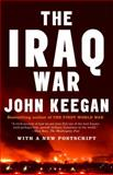 The Iraq War, John Keegan, 1400079209