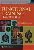 Functional Training Handbook : Flexibility, Core Stability and Athletic Performance, Liebenson, Craig, 1582559201