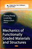 Mechanics of Functionally Graded Materials and Structures, Zhong, Zheng and Wu, Linzhi, 161668920X