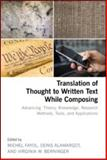 Translation of Thought to Written Text While Composing, , 1848729200