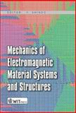 Mechanics of Electromagnetic Material Systems and Structures, , 1853129208