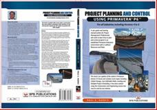 Project Planning and Control Using Primavera P6 : For all industries including Versions 4 To 6, , 1921059206