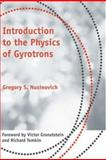 Introduction to the Physics of Gyrotrons, Nusinovich, Gregory S., 0801879213