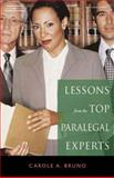Lessons from the Top Paralegal Experts, Bruno, Carole, 1401889212