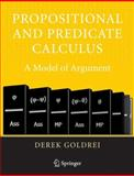 Propositional and Predicate Calculus : A Model of Argument, Goldrei, Derek, 1852339217