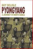 Pyongyang, Guy Delisle, 1897299214