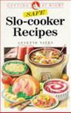 Safe Slo-Cooker Recipes, Annette Yates, 0572019211