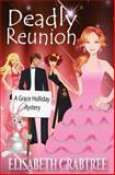 Deadly Reunion, Elisabeth Crabtree, 1475069219