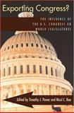 Exporting Congress? : The Influence of the U. S. Congress on World Legislatures, , 0822959216