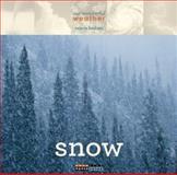 Our Wonderful Weather: Snow, Valerie Bodden, 0898129214
