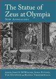 The Statue of Zeus at Olympia : New Approaches, Mcwilliam, Janette and Puttock, Sonia, 1443829218