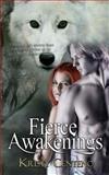 Fierce Awakenings, Kristy Centeno, 1499299214