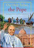 Our Holy Father, the Pope, Don R. Caffery, 1586179217