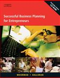 Successful Business Planning for Entrepreneurs, Halloran, James W. and Moorman, Jerry, 0538439211