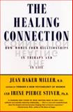 The Healing Connection, Jean Baker Miller and Irene Stiver, 0807029211