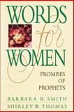Words for Women, Barbara B. Smith and Shirley W. Thomas, 0884949214