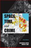 Space, Time, and Crime, Lersch, Kim Michelle and Hart, Timothy, 1594609217