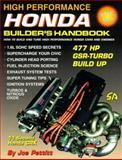 High Performance Honda Builder's Handbook : How to Build and Tune High Performance Honda Cars and Engines, Pettitt, Joe, 1884089216