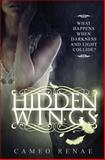 Hidden Wings, Cameo Renae, 1939769213
