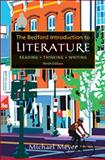 Bedford Introduction to Literature : Reading, Thinking, Writing, Meyer, Michael, 0312539215