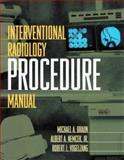 Interventional Radiology Procedure Manual, Braun, Michael A. and Nemcek, Albert A., 0443079218